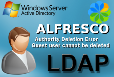 Alfresco tips & tricks – #15 Ldap error, Guest user cannot be deleted
