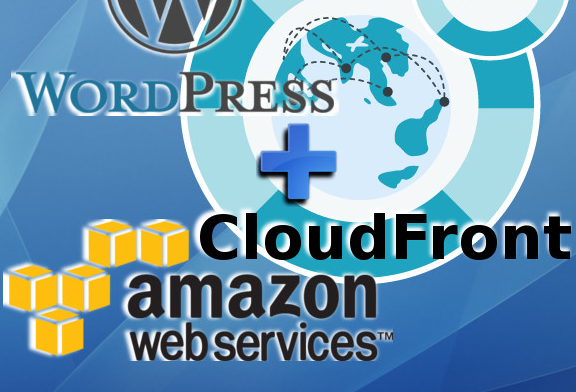 How to configure the CDN Amazon CloudFront in WordPress ...